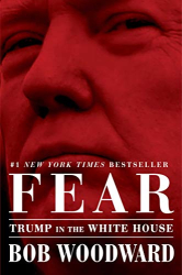 Bob Woodward: Fear: Trump in the White House