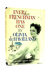 Olivia De Havilland: Every Frenchman Has One