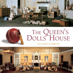 Lucinda Lambton: The Queen's Dolls' House