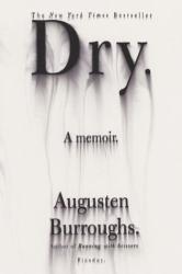 Augusten Burroughs: Dry