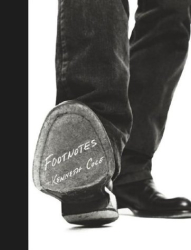 Kenneth Cole: Footnotes : What You Stand For Is More Important Than What You Stand In