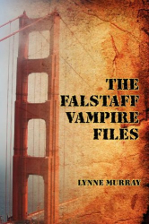 Lynne Murray: The Falstaff Vampire Files