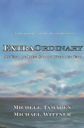 Michele Tamaren & Michael Wittner: ExtraOrdinary: An End of Life Story Without End