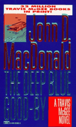 JOHN D. MacDONALD: THE DEEP BLUE GOOD-BYE