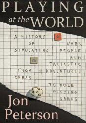 Jon Peterson: Playing at the World