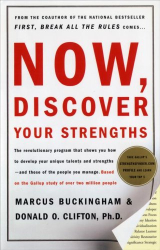 Buckingham and Clifton: Now, Discover Your Strengths