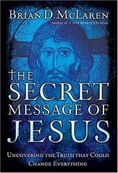 Brian McLaren: The Secret Message of Jesus