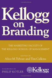 Alice  Tybout: Kellogg on Branding