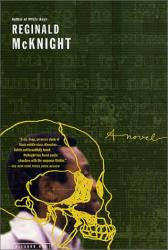 Reginald McKnight: He Sleeps: A Novel
