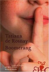Tatiana de Rosnay: Boomerang