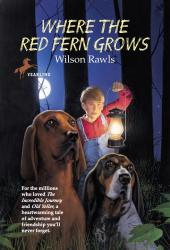 Wilson Rawls: Where the Red Fern Grows