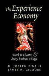 Joseph Pine & James H. Gilmore: The Experience Economy