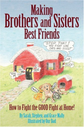 Sarah Mally: Making Brothers and Sisters Best Friends