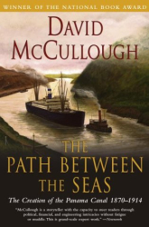 David McCullough: The Path Between the Seas