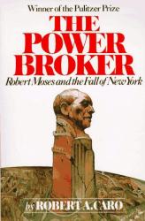 Robert Caro: The Power Broker