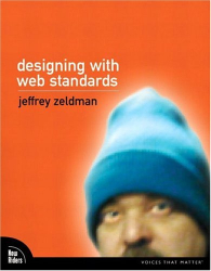 Jeffrey Zeldman: Designing with Web Standards