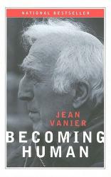 Jean Vanier: Becoming Human