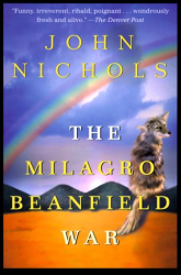 John Treadwell Nichols: The Milagro Beanfield War