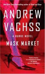 Andrew Vachss: Mask Market (Vintage Crime/Black Lizard)