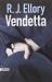R.J. ELLORY: VENDETTA