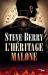 Steve BERRY: L'Héritage Malone