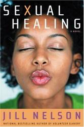 Jill Nelson: Sexual Healing