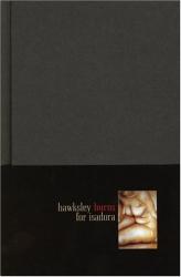 Hawksley Workman: Hawksley Burns for Isadora