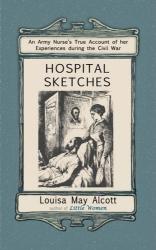 Louisa May Alcott: Hospital Sketches