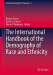 Saenz, Rogelio: The International Handbook of the Demography of Race and Ethnicity (International Handbooks of Population)