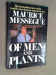 Maurice Messegue: Of men and plants;: The autobiography of the world's most famous plant healer
