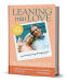 Elaine Mansfield: Leaning into Love: A Spiritual Journey through Grief
