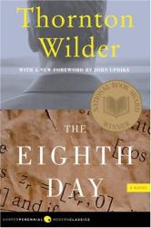 Thornton Wilder: The Eighth Day
