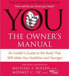 : YOU: The Owner's Manual