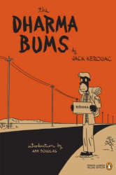 Jack Kerouac: The Dharma Bums: (Penguin Classics Deluxe Edition) (Penguin Classics Deluxe Editio)
