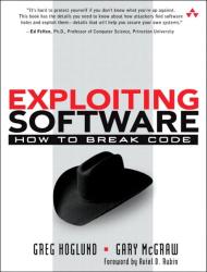 Greg Hoglund: Exploiting Software : How to Break Code