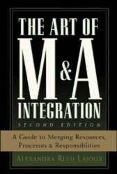 Alexandra  Reed Lajoux: The Art of M&A Integration