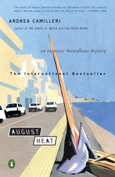 Andrea Camilleri: August Heat