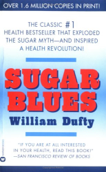 The Sugar Blues: by William Dufty