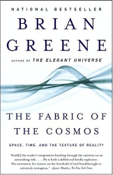 Brian Greene: The Fabric of the Cosmos : Space, Time, and the Texture of Reality (Vintage)