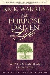 Rick Warren : The Purpose-driven Life