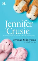 Jennifer Crusie: Strange Bedpersons
