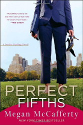 Megan McCafferty: Perfect Fifths: A Jessica Darling Novel