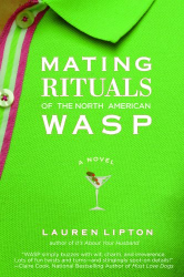 Lauren Lipton: Mating Rituals of the North American WASP