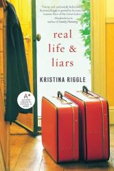 Kristina Riggle: Real Life & Liars