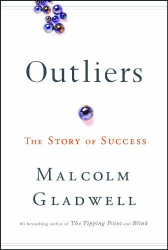 Malcolm Gladwell (Author): by Malcolm Gladwell (Author) Outliers: The Story of Success (Hardcover)