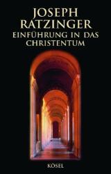 Joseph Kardinal Ratzinger: Einführung in das Christentum. Vorlesungen über das Apostolische Glaubensbekenntnis.