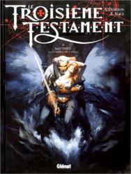Xavier Dorison: Le Troisieme Testament, tome 2 : Matthieu, ou, Le visage de l'ange