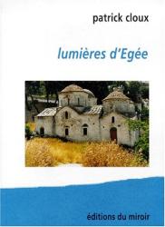 Patrick Cloux: Lumières d'Egée (Autres terres)