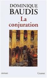 Dominique BAUDIS: LA CONJURATION
