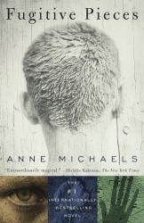 Anne Michaels: Fugitive Pieces